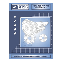 ATSG Technical Manual 4L60E, 4L65E, 4L70E